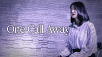 Charlie Puth - One Call Away 翻唱