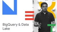 BigQuery - Perfect Companion for Data Lake in GCP (Cloud Next '18)