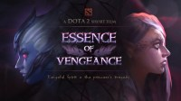 ESSENCE OF VENGEANCE(Dota 2 TI8短片大赛作品)