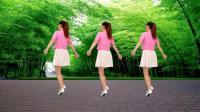 2018最新原创32步《粉红色的回忆》歌甜舞美, 简单易学