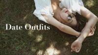 约会穿搭丨七夕Lookbook丨Date Outfits丨Savislook