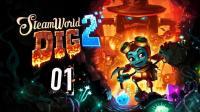 安逸菌《蒸汽世界: 挖掘2》横板RPG解谜游戏Ep1 寻找朋友