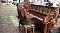 街头艺人钢琴演奏, 天籁之音