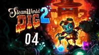 安逸菌《蒸汽世界: 挖掘2》横板RPG解谜游戏Ep4 难度陡升