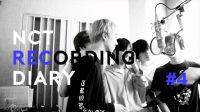 NCT RECORDING DIARY #4