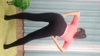 【任如意如意舞】瑜伽服 赤脚 反正面演示《丽萍美体操第一套第六节》