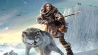 明明侃电影 3分钟看完美国冒险电影《阿尔法: 狼伴归途 》