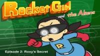 Little Fox小狐狸英语动画| 火箭女孩儿与外星人2| 罗西的秘密| 趣味英文学习