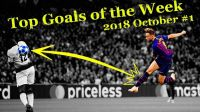 Top Goals of the Week ● October #1 ● 2018-2019