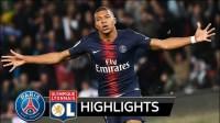 [10分钟集锦]法甲-姆巴佩大四喜创纪录!巴黎5-0大胜里昂豪取9连胜