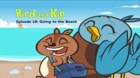 Little Fox小狐狸英语动画| 小鸟和吉普10| 去沙滩| 经典英文名著
