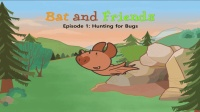 Little Fox小狐狸英语动画| 小蝙蝠和朋友们1| 找虫子| 日常英文口语