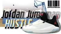 能让奥拉迪波放弃AJ33的乔丹支线到底如何 Jumpman Hustle测评