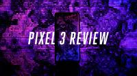 The Verge | 谷歌 Pixel 3 与 3 XL 评测