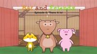 Little Fox小狐狸英语动画| 小蝙蝠和朋友们6| 就在那里! | 日常英文口语