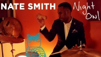 ★ME威律动★Nate Smith - Skip Step - Night Owl (NPR Music)