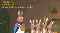 Little Fox小狐狸英语动画  彼得兔的故事1  兔子太太要进城  经典英文名著