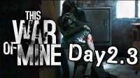 This war is mine Day2.3 有被发现跟没被发现的良心.. 会有所差异吗