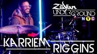 ★ME威律动★Karriem Riggins - Zildjian Underground NYC