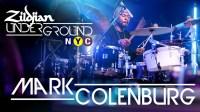 ★ME威律动★Mark Colenburg - Zildjian Underground NYC