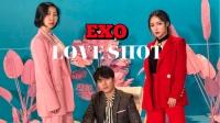韩舞:EXO - LOVE SHOT 舞蹈(天舞)温哥华