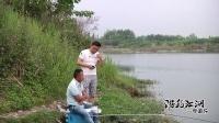 游钓江湖中国行 一场特殊的垂钓 第11站(53)