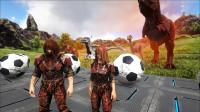 方舟生存进化:VS系列 骑恐龙踢足球说会更远呢 超乎你们的想象