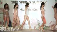 ROXY 2019春夏比基尼泳装秀,这一排模特看上去非常和谐!