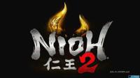 【野兽游戏】P1仁王2 A测 试玩版首测体验!