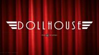 《玩具屋》Dollhouse,全剧情电影剪辑版-PC特效 上