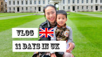 VLOG - 11 Days in UK