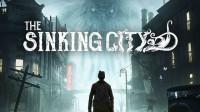 【信仰攻略组】《沉没之城》首发互动式攻略剧情解说第四期