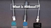 【摄像科普小单元】 认识HDBaseT