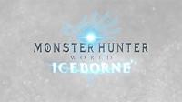 怪物猎人世界:冰原开荒录像002