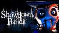 【电玩先生】《Showdown Bandit 》(全隐藏全皮肤剧情向)EP01:提线木偶总动员