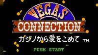 〖爱儿和朋友们〗0702-FC_Vegas Connection Casino Kara Ai wo Komete(连接维加斯)小虫表示此物不要沾