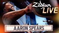 ★ME威律动★Aaron Spears - Shufflin Off (Zildjian Live 2019)