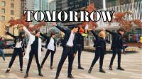 最火男团:防弹少年团BTS - Tomorrow 舞蹈完整版(天舞)温哥华