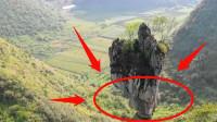 云南出现一神奇巨石,屹立悬崖数万年不倒,至今不知道形成原因!