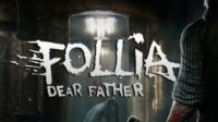 【信仰攻略组】《Follia:Dear Father 》实况互动式攻略剧情解说第三期