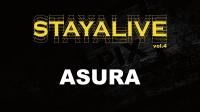ASURA | 嘉宾表演 @ STAY ALIVE vol.4 (2017)
