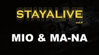 MIO & MA-NA | 嘉宾表演 @ STAY ALIVE vol.4 (2017)