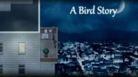 【飛渡】《鸟的故事 A BIRD STORY》无解说完整剧情流程【上】