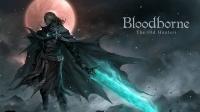 【信仰攻略组】《血源:老猎人》P16地毯迅猛一周目收集教程流程剧情第十六期(全boss无伤)