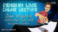 2012 Dan Hauss最新现场讲座 Penguin Live Online Lecture