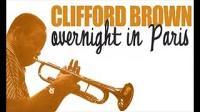 Clifford Brown - Best of Clifford Brown In Paris 精選集,爵士.小號