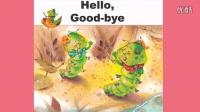 英语绘本 -Hello goodbye-学慧苑