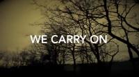 We Carry On 歌词版