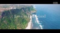 史上最美的巴厘岛航拍,南半球海岛的美景尽收眼底