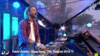 單曲 David Guetta - Bang Bang, TML Belgium 2016